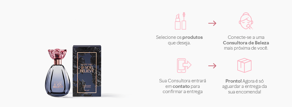 Encomende NOVO! If you Believe™ Deo Colônia Mary Kay