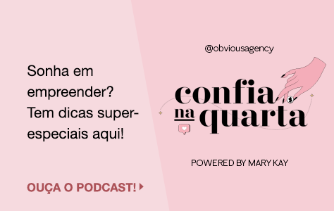 Confia na Quarta Obvious Agency Powered by Mary Kay
